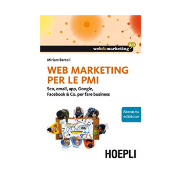 Web marketing per le PMI, seconda edizione