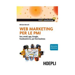 Web marketing per le PMI, seconda edizione